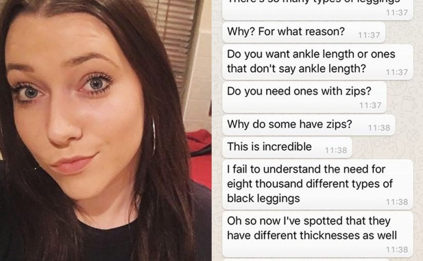 Student shares WhatsApp messages detailing her boyfriend's desperate struggle to buy her leggings